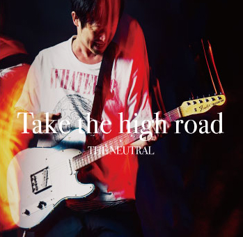 『Take the high road』リリース決定!!